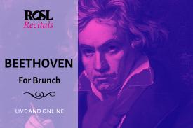 ROSL Recitals: Beethoven for Brunch