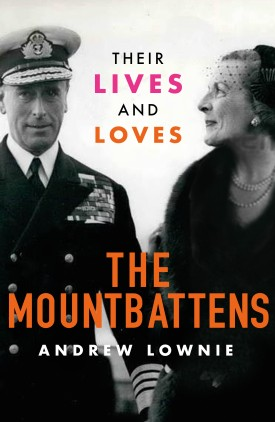 Online book talk: Dickie & Edwina: The Mountbattens by Andrew Lownie