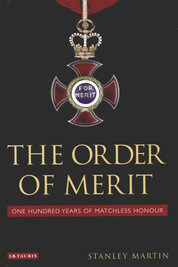 The Order of Merit: 100 Years of Matchless Honour